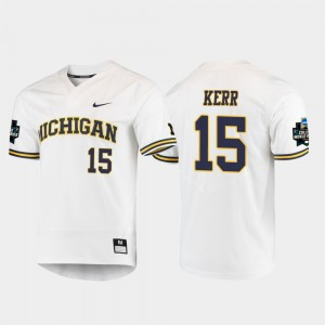 #15 Jimmy Kerr Michigan Wolverines 2019 NCAA Baseball College World Series For Men's Jersey - White